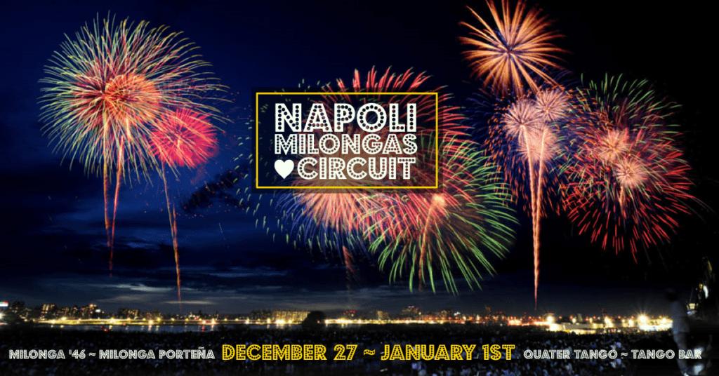 Napoli Milongas Circuit ~ New Year's Eve Edition